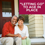 """Letting Go"" to Age in Place"
